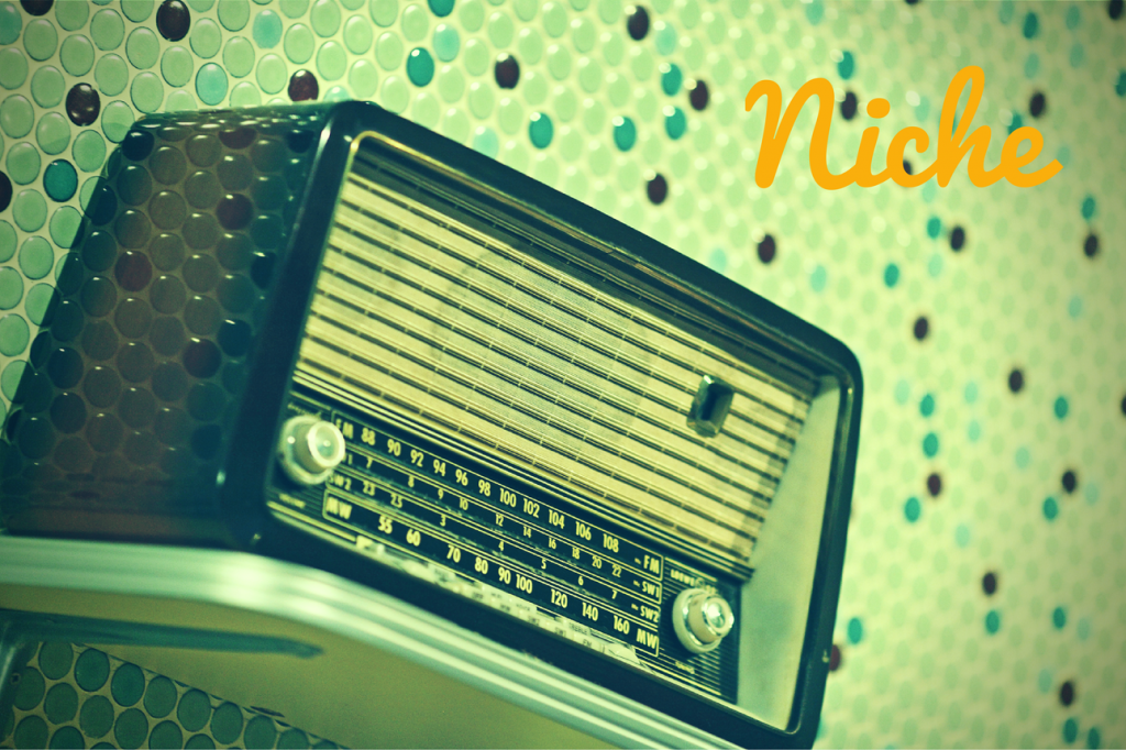 "Vintage radio and the word ""Niche"""