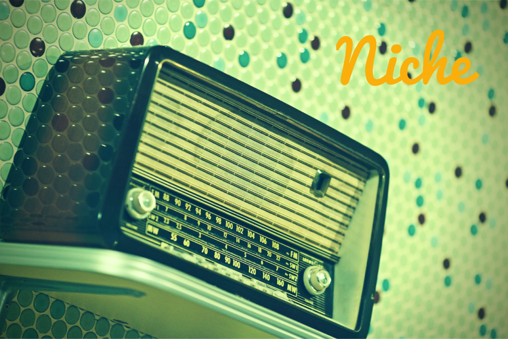 """Vintage radio and the word """"Niche"""""""